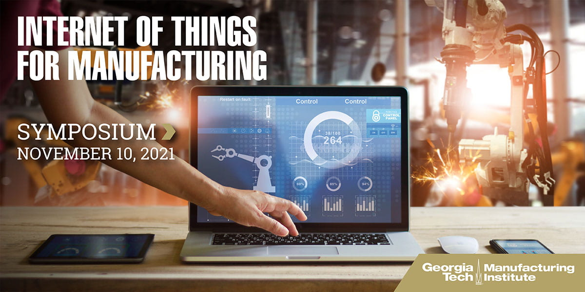 Internet of Things for Manufacturing Symposium 2021 - 1200x600